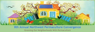 Northwest Permaculture gathering - Eugene OR - August 28 to 30, 2015